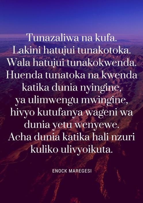 Tunazaliwa na Kufa